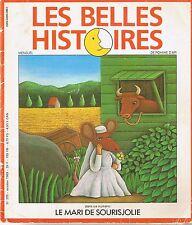 Le Mari de Sourisjolie * Belles Histoires * revue 205 10 / 1989 Bayard GARRETA