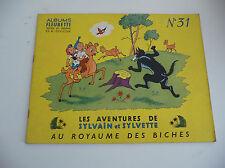 Edition Fleurus  Sylvain et Sylvette EDITION ORIGINALE à l'italienne N° 31