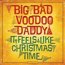 It Feels Like Christmas Time by Big Bad Voodoo Daddy (CD, 2013 , Savoy)