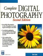 Complete Digital Photgraphy by Ben Long (2003, CD / Paperback)