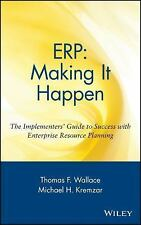 The Oliver Wight Companies: ERP - Making It Happen : The Implementers' Guide to…