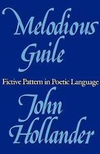 Melodious Guile : Fictive Pattern in Poetic Language