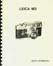 Leica M3 Service & Repair Manual: All Models