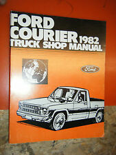 1982 FORD COURIER PICK UP ORIGINAL FACTORY SERVICE MANUAL REPAIR SHOP
