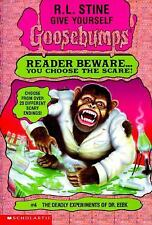 Give Yourself Goosebumps: The Deadly Experiments of Dr. Eeek No. 4 by R. L....
