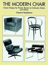 The Modern Chair by Clement Meadmore (2012, Paperback, New Edition)