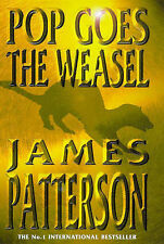 Pop Goes the Weasel (A Headline feature book), Patterson, James, Very Good Condi