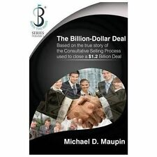 The Billion-Dollar Deal : Burn the Ships Volume 1 (2013, Paperback)