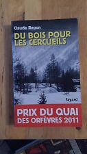Claude Ragon - Du bois pour les cercueils