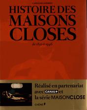 HISTOIRE DES MAISONS CLOSES de 1850 à 1946=NEUF sous FILM=Très RARE éd.CHÊNE=TOP