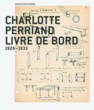 Charlotte Perriand -- Livre de Bord by Arthur Ruegg