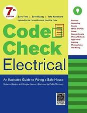 Code Check Electrical: A Field Guide to Wiring a Safe House-2014 NEC-Spiral NEW!