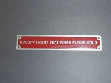 """Aeronca Placard """"OCCUPY FRONT SEAT WHEN FLYING SOLO""""  Aeronca Tandem, L3"""