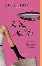 The Way Men Act by Elinor Lipman (1993, Paperback, Reprint), Brand New!