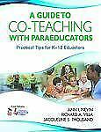 A Guide to Co-Teaching With Paraeducators: Practical Tips for K-12 Educators by