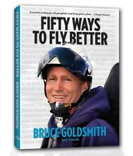Book: Fifty Ways to Fly Better! by Bruce Goldsmith - Paragliding & Hang Gliding