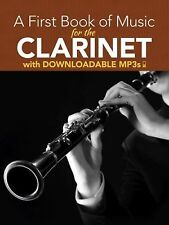 A First Book of Music for the Clarinet with Downloadable MP3s by Dover Staff...