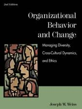 Organizational Behavior and Change: Managing Diversity, Cross-Cultural Dynamics,
