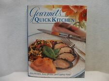 Gourmet's Quick Kitchen - Fast Recipes, Easy Menus, and Lighter Fare