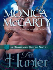 The Hunter: A Highland Guard Novel by Monica McCarty (CD-Audio, 2013)