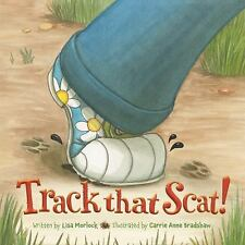 Track that Scat! by Lisa Morlock (2012, Picture Book)