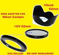 RING ADAPTER+UV FILTER+LENS HOOD for CAMERA NIKON COOLPIX P600 62mm