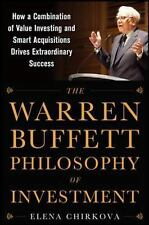 The Warren Buffett Philosophy of Investment: How a Combination of Value Investin
