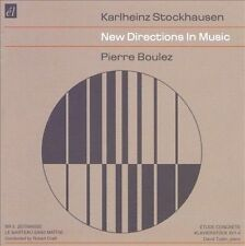 Karlheinz Stockhausen & Pierre Boulez: New Directions in Music CD