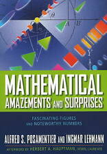 Mathematical Amazements and Surprises: Fascinating Figures and Noteworthy...