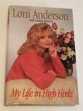 LONI ANDERSON SIGNED My Life in High Heels 1995 BOOK