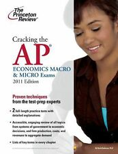 Cracking the AP Economics Macro & Micro Exams, 2011 Edition (College T-ExLibrary