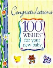 Congratulations: 100 Wishes for Your New Baby