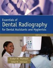 Essentials of Dental Radiography (9th Edition) by Thomson, Evelyn, Johnson, Orl