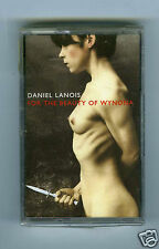 CASSETTE TAPE NEW DANIEL LANOIS FOR THE BEUTY OF WYNONA