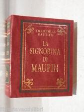 LA SIGNORINA DI MAUPIN Theophile Gautier Peruzzo La mini biblioteca Peruzzo 2003