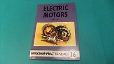 Workshop Practice Series No.16 Electric Motors Jim Cox