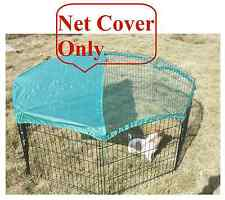 Sun Shield Net Cover for Dog Ferret Rabbit Guinea Run, Cage, Pen,Playpen,Octagon