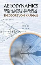 Aerodynamics : Selected Topics in the Light of Their Historical Development...