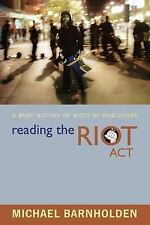 Reading the Riot Act: A Brief History of Riots in Vancouver-ExLibrary