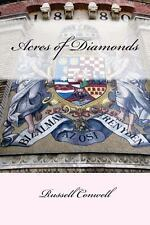 Acres of Diamonds by Russell Conwell (2013, Paperback)
