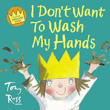 Little Princess - I Don't Want to Wash My Hands,GOOD Book