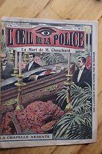 Rarissime L' OEIL DE LA POLICE N° 24 La Mort de M. Chauchard