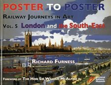 Railway Journeys in Art: v. 5: London and the South East (Poster to Poster) (Ha.