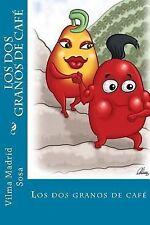 Los Dos Granos de Café by Vilma Madrid Sosa (2014, Paperback, Large Type)