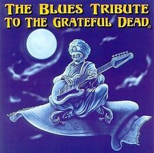 Blues Tribute to Grateful Dead Blues Tribute to the Grateful Dead CD