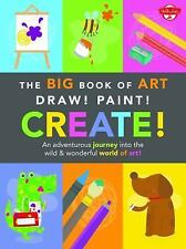 Draw! Paint! Create! : Fun Projects for All Your Favorite Tools, Including...