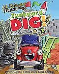 Jon Scieszka's Trucktown: Junkyard Dig! : Building from A to Z by Annie...