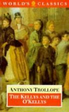 The Kellys and the O'Kellys: Or Landlords and Tenants (The World's Classics), Tr