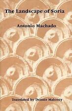 Landscape of Soria: Poems by Antonio Machado, Antonio Machado, Good Book