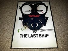 "THE LAST SHIP PP CAST SIGNED 12""X8"" A4 PHOTO POSTER ERIC DANE RHONA MITRA"